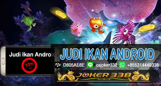 Judi Ikan Android